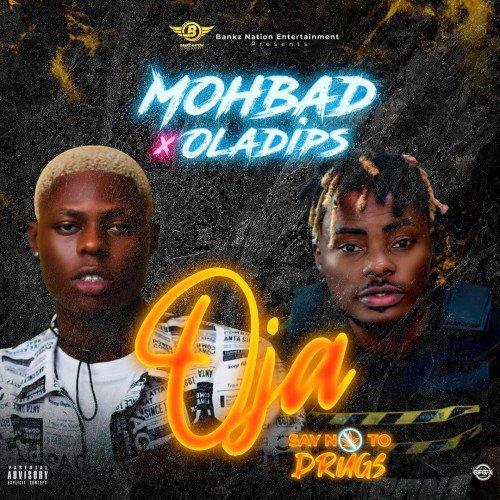 Mohbad - Oja (feat. Oladips)