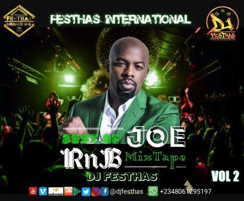 DJ FESTHAS - Best Of Joe RnB Mixtape VOL 2