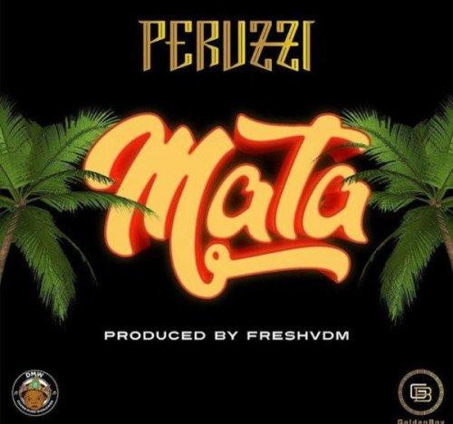 Peruzzi - Mata (feat. Fresh)