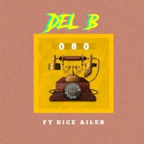 Del B - 080 (feat. Dice Ailes)