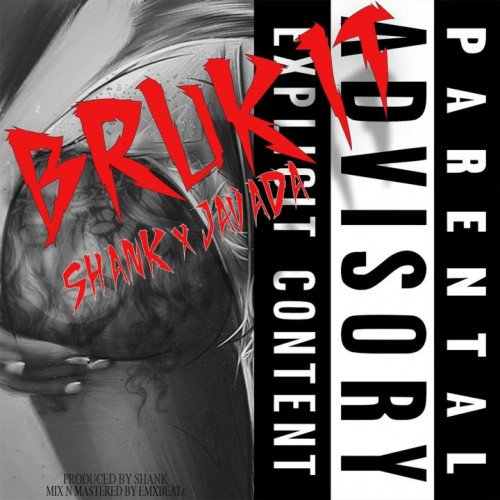 Shank, Javada - Bruk It