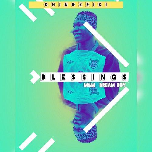 Chinox Riki - Blessings