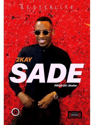 Mr 2kay - Sade