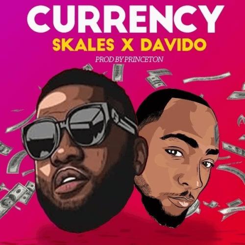 Skales x Davido - Currency