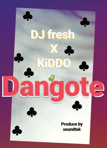 Kiddo - DANGOTÈ(prod By Soundtek)