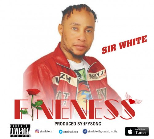 Prod By Ifysong - Sir-White_Fineness