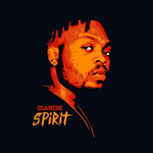 Olamide - Spirit
