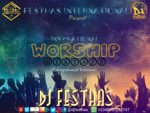DJ FESTHAS - WORSHIP MIXTAPE (The Exceptional Version)