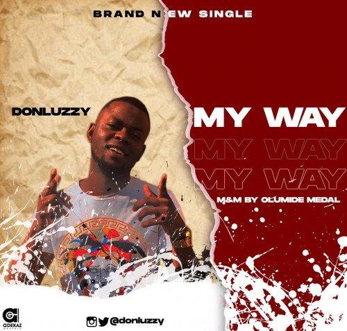 Don Luzzy - My Way