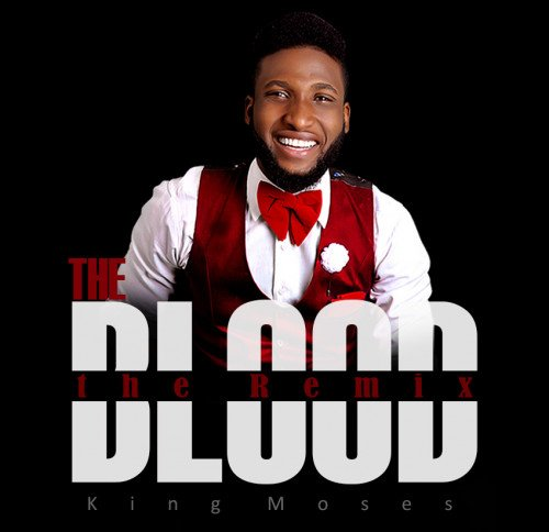 KING MOSES - THE BLOOD Remix