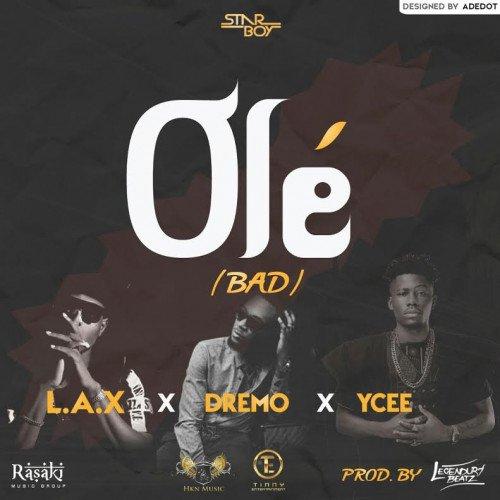 Ycee x Dremo x L.A.X - Ole
