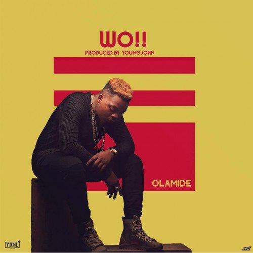 Olamide - Wo