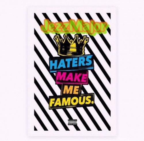 JezzMajor - Ota (Haiters Make Me Famous)
