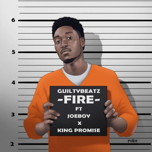 GuiltyBeatz - Fire (feat. Joeboy, King Promise)