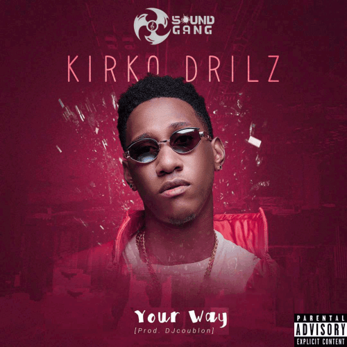 Kirko Drilz - Your Way