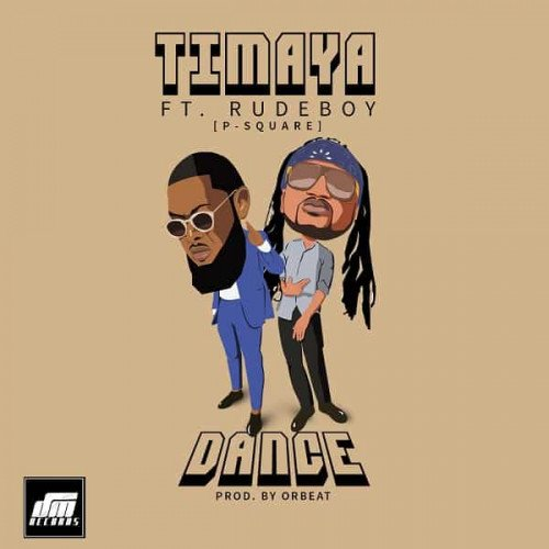 Timaya - Dance (feat. Rudeboy)