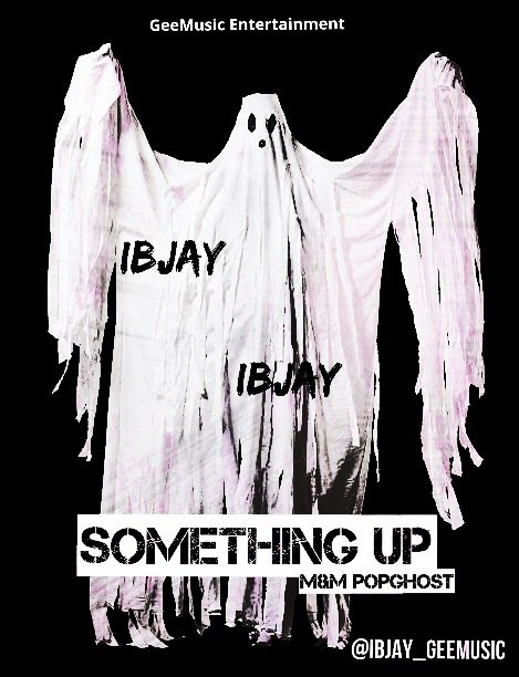 Ibjay - Something Up