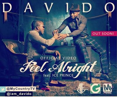 Davido - Feel Alright (feat. Ice Prince)