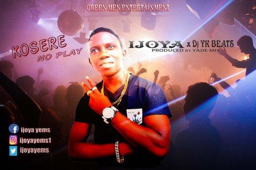 Ijoya - Kosere