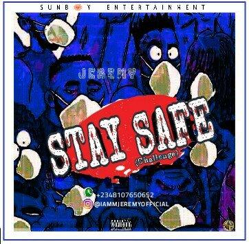 Jeremy Sunboy - Stay Safe (challenge Instrumental) By Prod JMP