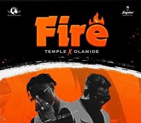 Olamide x Temple - Fire