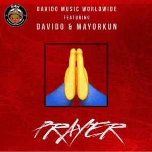 Davido - Prayer (feat. Mayorkun)