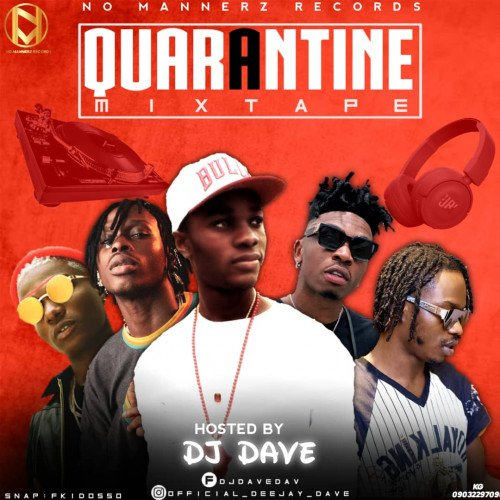 DJDAVE - DJ DAVE Quarantine Mixtape (ft. Dremo, Tyga, Saweetie, Burna Boy, Rema, Zlatan)