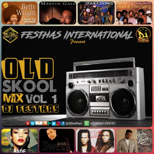 DJ FESTHAS - OLD SKOOL MIX VOL 1 (back In The Days, 90's,80's, & 70's Music's Compiled)