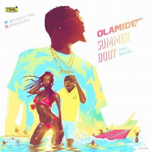 Olamide x Davido - Summer Body