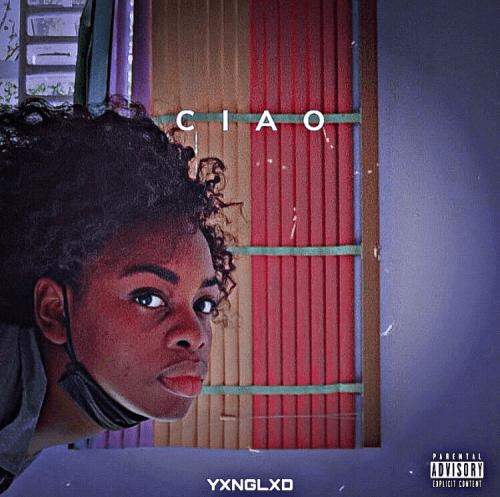 Yxnglxd - CIAO