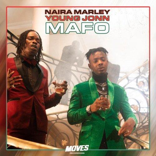 Naira Marley x Young John - Mafo