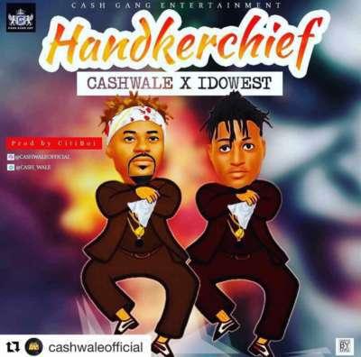 Idowest x Cashwale - Handkerchief
