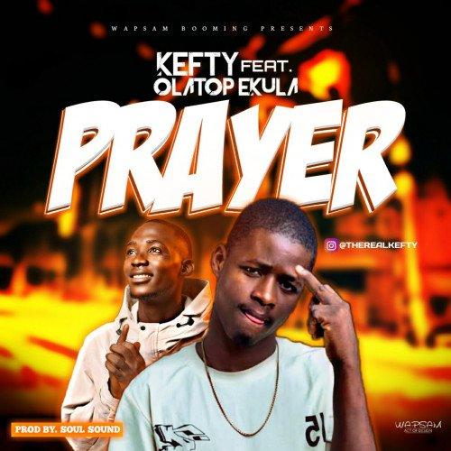 Kefty - Prayer (feat. Olatop ekula)