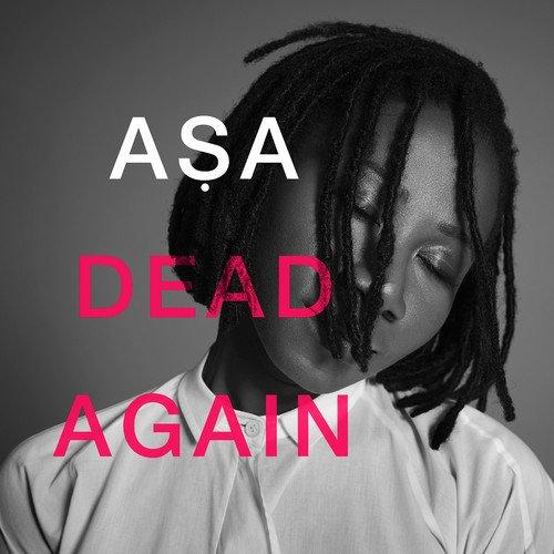 Asa - Dead Again
