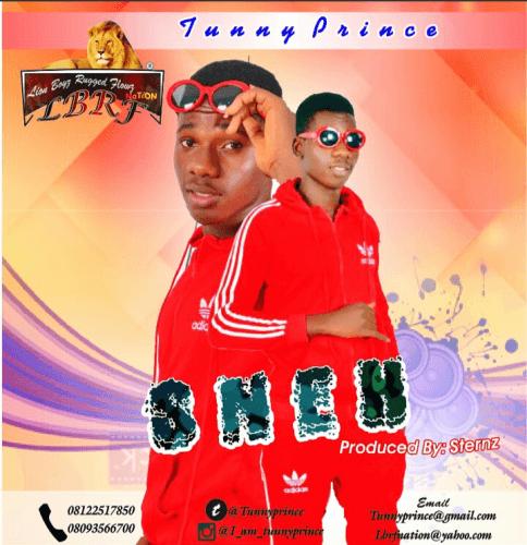 Tunny Prince - SNEH!