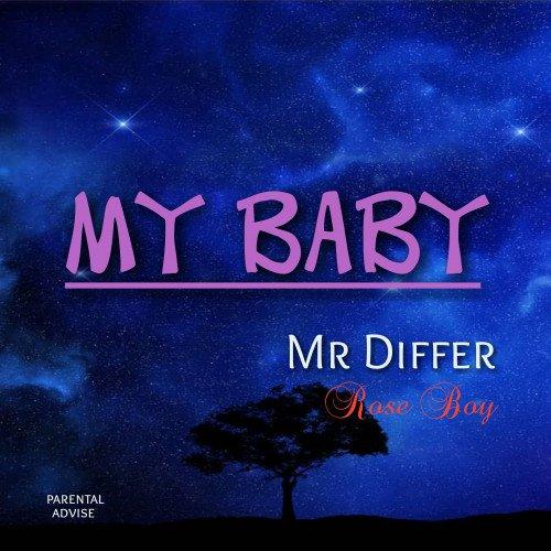 Mr differ - My Baby