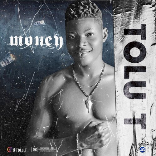 Tolu T - Money