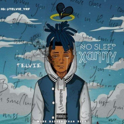 Telvie - Xanny (No Sleep)