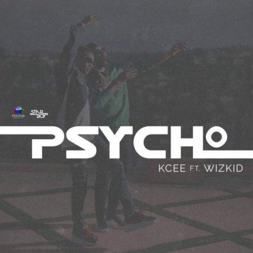 Kcee - Psycho (feat. Wizkid)