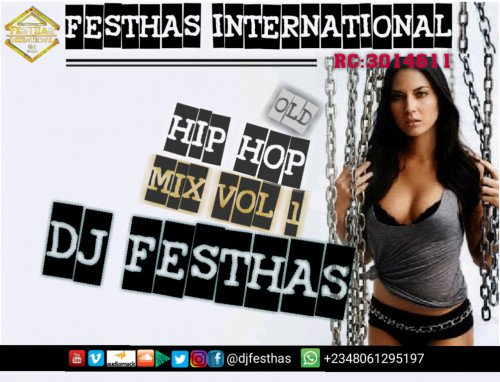 DJ FESTHAS - OLD SKOOL HIP HOP MIX VOL 1
