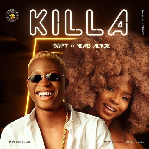 Soft - Killa (feat. Yemi Alade)
