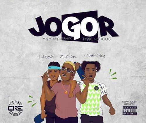 Zlatan - Jogor (feat. Lil Kesh, Naira Marley)