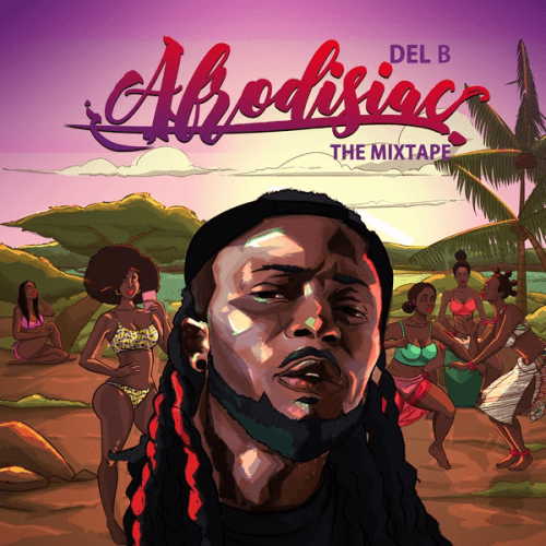 Del B - Sexy Lover (feat. Seyi Shay)