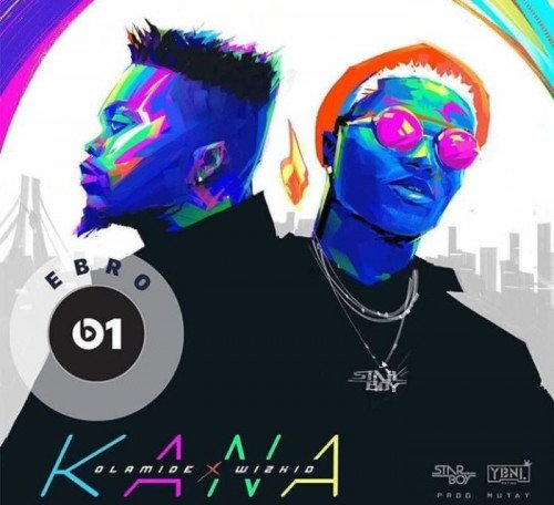 Olamide - Kana (feat. Wizkid)