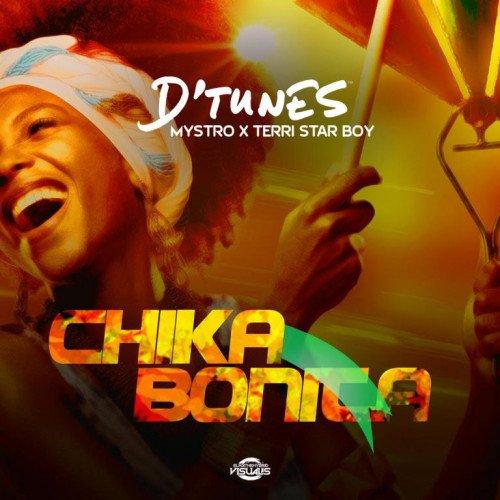 D'tunes - Chika Bonita (feat. Terri, Mystro)