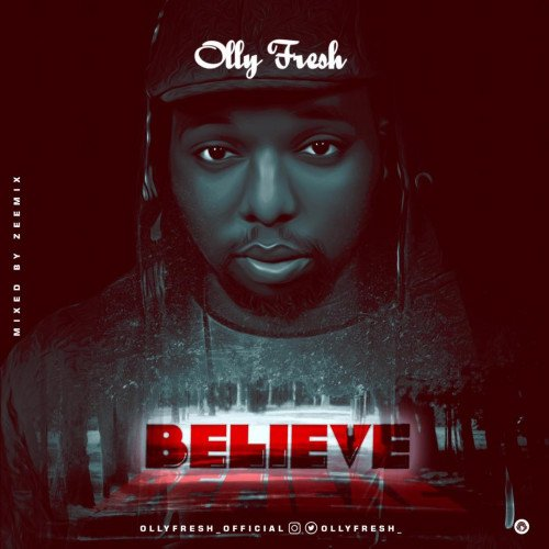 Olly Fresh - Believe