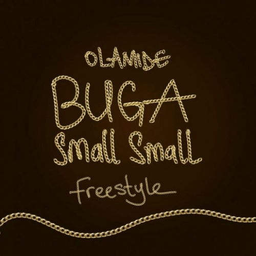 Olamide - Buga Small Small (Freestyle)