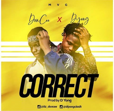 Don cee ft D'yong - CORRECT