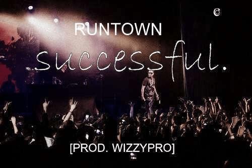Runtown - Successful
