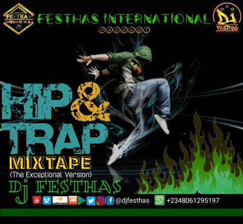 DJ FESTHAS - HIP & TRAP MIXTAPE (The Exceptional Version)